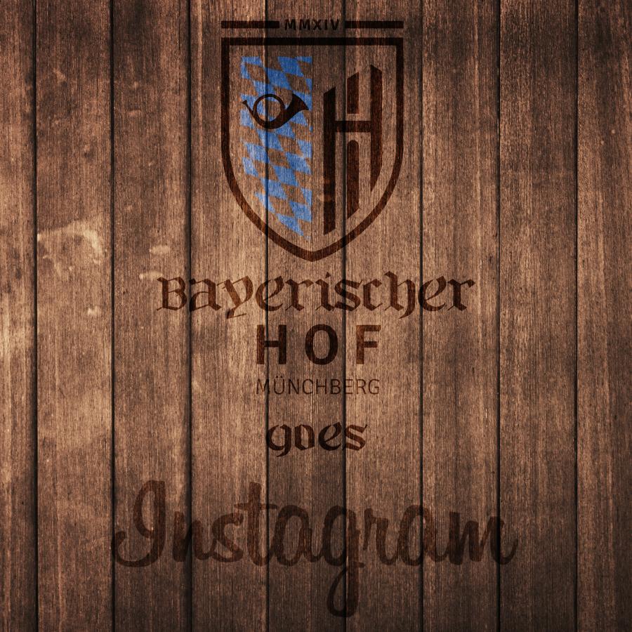 Bayerischer Hof goes Instagram